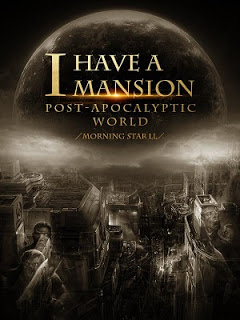 I Have a Mansion in the Post apocalyptic World แปลไทย