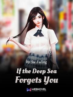 IF the Deep sea forgets you - ขอเพียงให้ทะเลได้ลืมเธอ แปลไทย